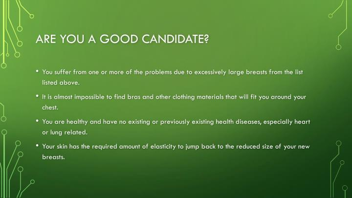 Are you a Good Candidate?