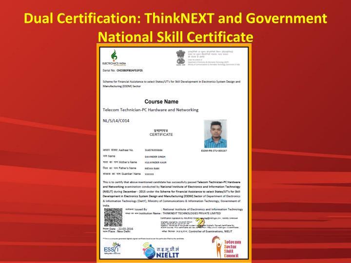 Dual Certification: