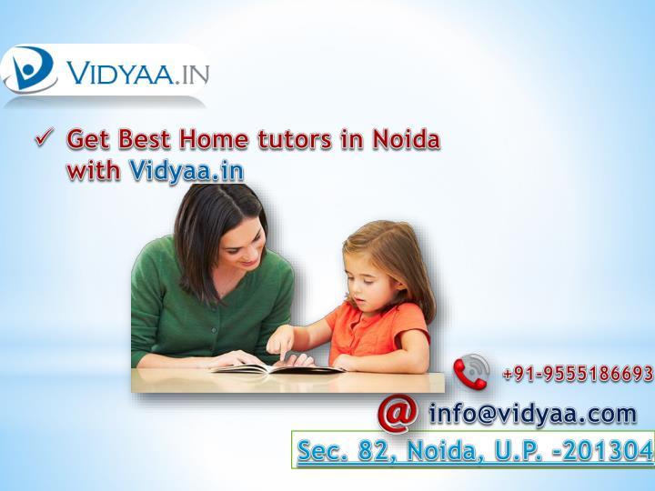 Get Best Home tutors in Noida with