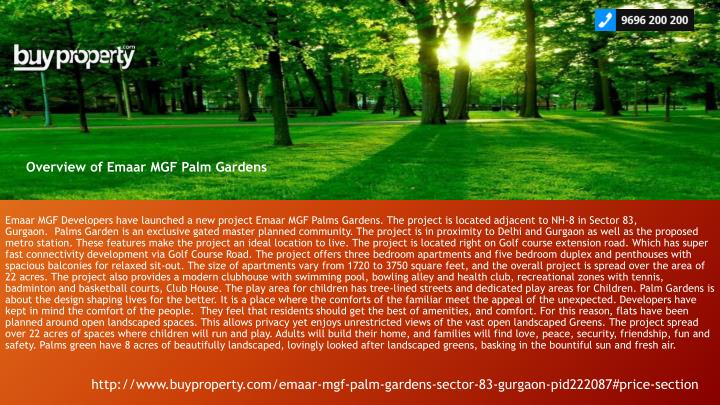 Emaar MGF Developers have launched a new project Emaar MGF Palms Gardens. The project is located adj...