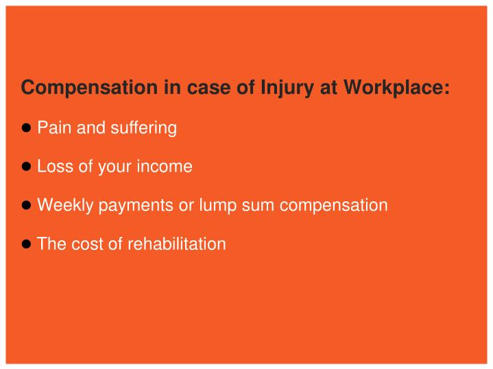 Compensation in case of Injury at Workplace: