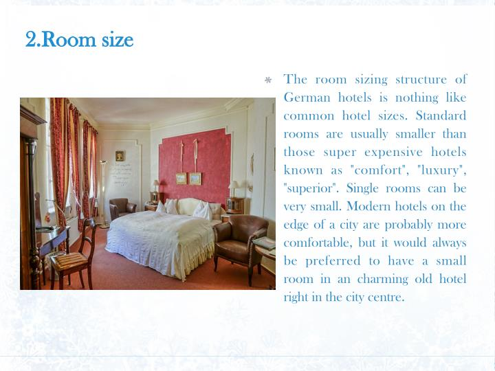 2.Room size