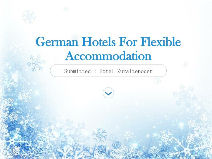 German hotels for flexible accommodation
