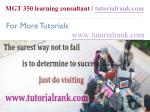 mgt 350 learning consultant tutorialrank com14