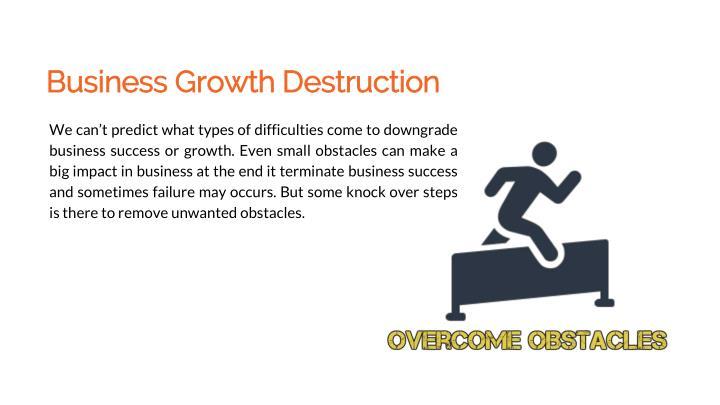 Business growth destruction