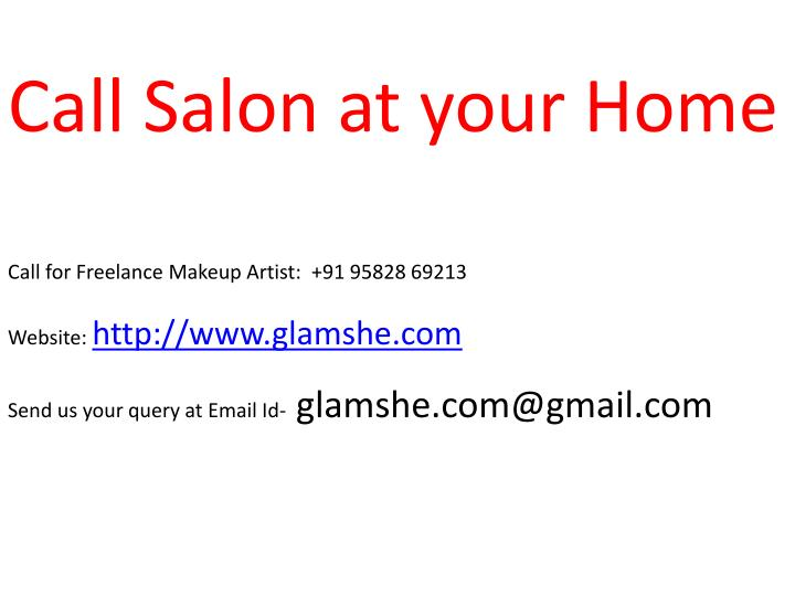Call Salon at your Home