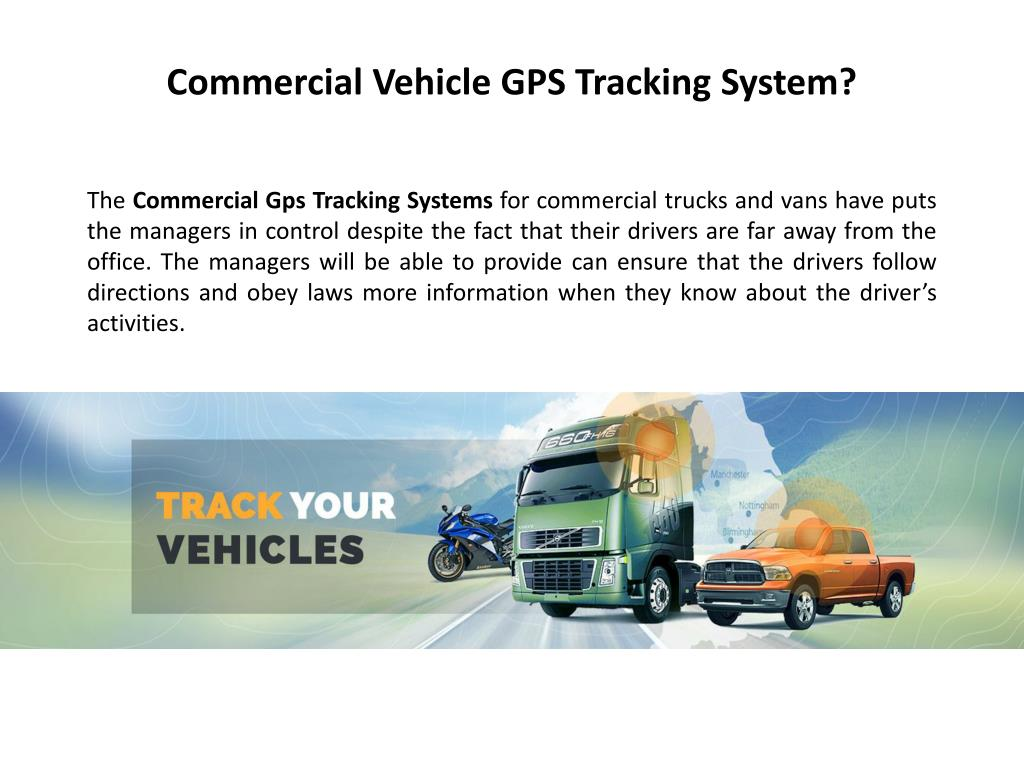 PPT - Commercial Vehicle GPS Tracking System PowerPoint