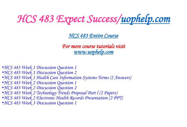 Hcs 483 expect success uophelp com1