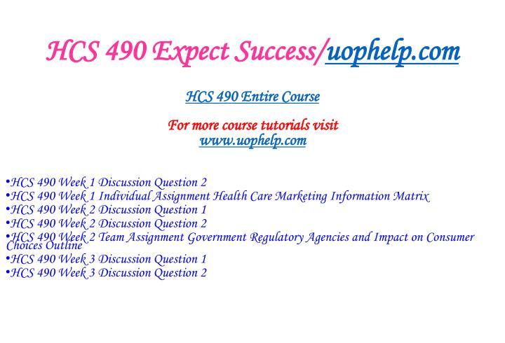 Hcs 490 expect success uophelp com1