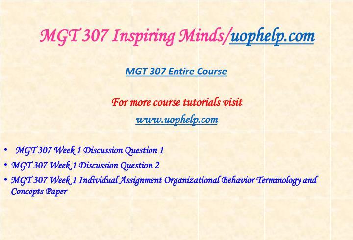 Mgt 307 inspiring minds uophelp com1