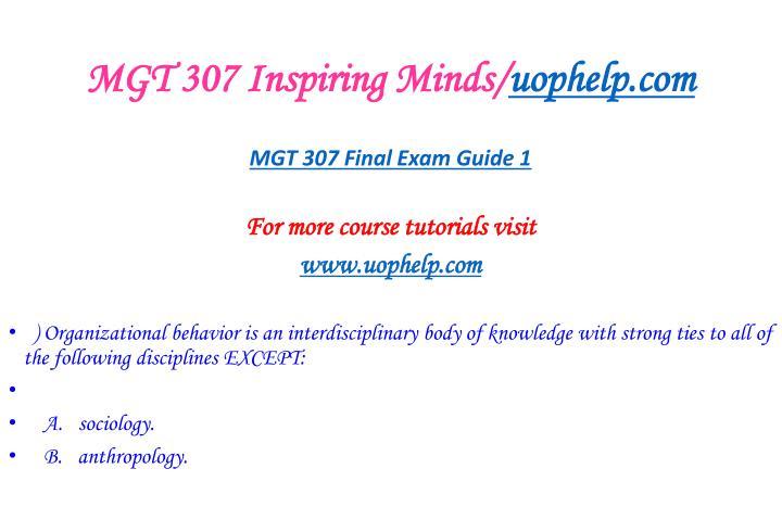 Mgt 307 inspiring minds uophelp com2