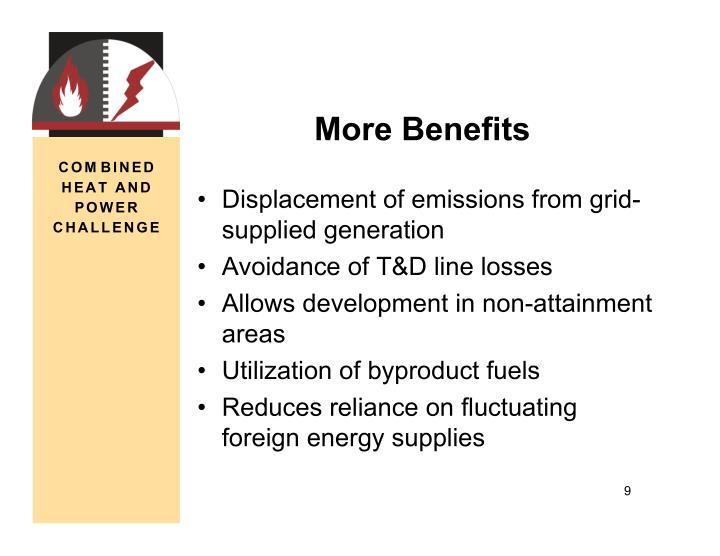 More Benefits