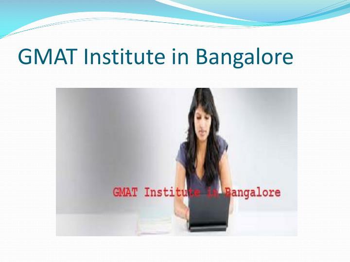 Gmat institute in bangalore