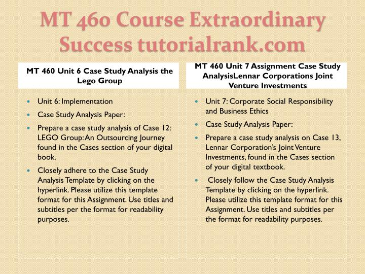 MT 460 Unit 6 Case Study Analysis the Lego Group