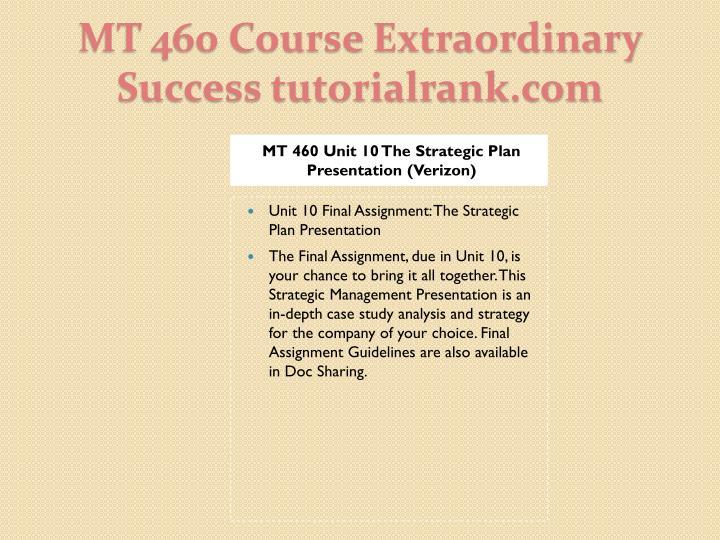 MT 460 Unit 10 The Strategic Plan Presentation (Verizon)
