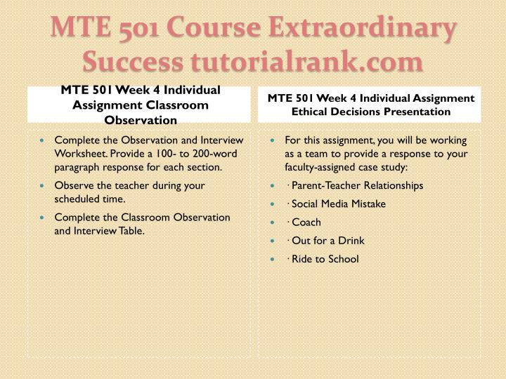 MTE 501 Week 4 Individual Assignment Classroom Observation