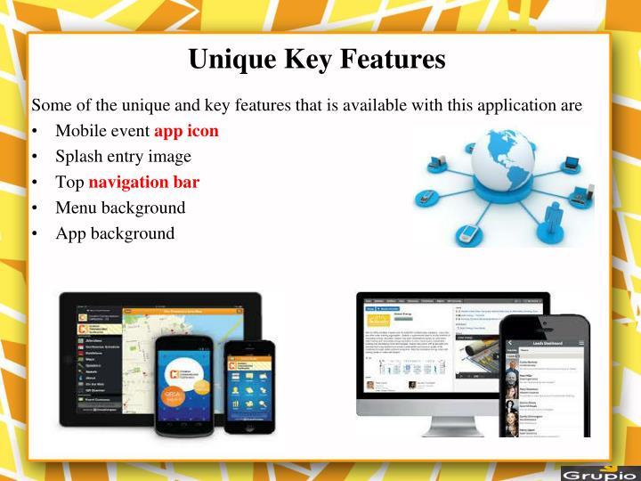 Unique Key Features
