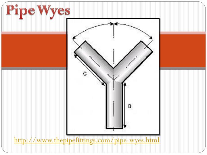 Pipe Wyes
