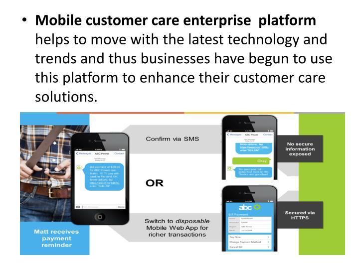 Mobile customer care enterprise  platform