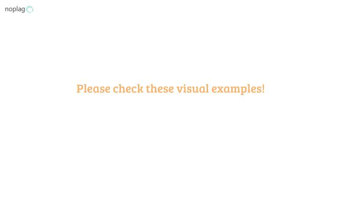 Please check these visual examples!