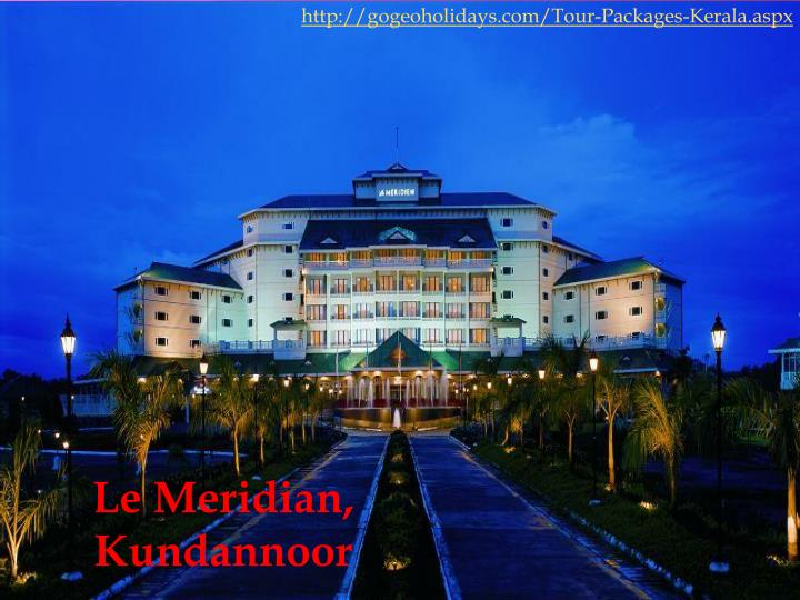 http://gogeoholidays.com/Tour-Packages-Kerala.aspx