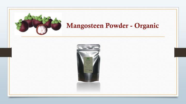 Mangosteen Powder - Organic