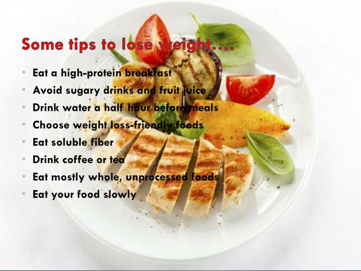 Some tips to lose weight….