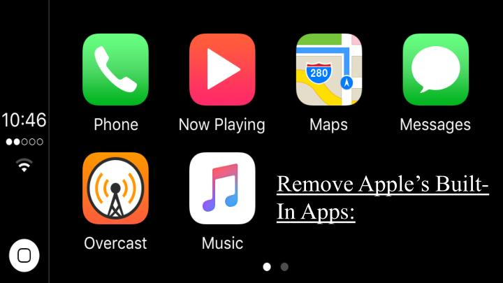 Remove Apple's Built-In Apps: