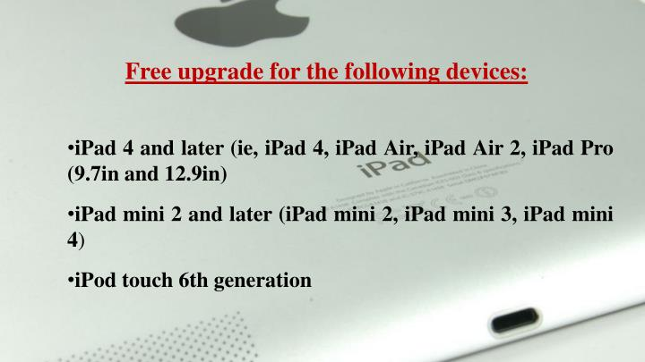 Free upgrade for the following devices: