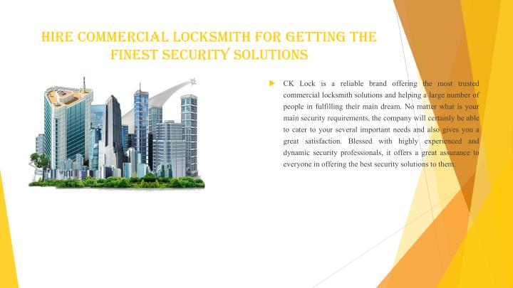 Hire Commercial Locksmith for Getting the