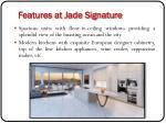 features at jade signature