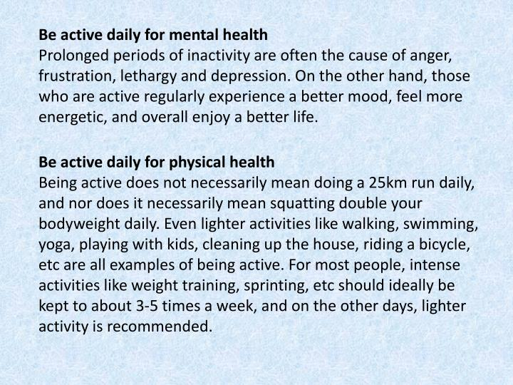 Be active daily for mental health