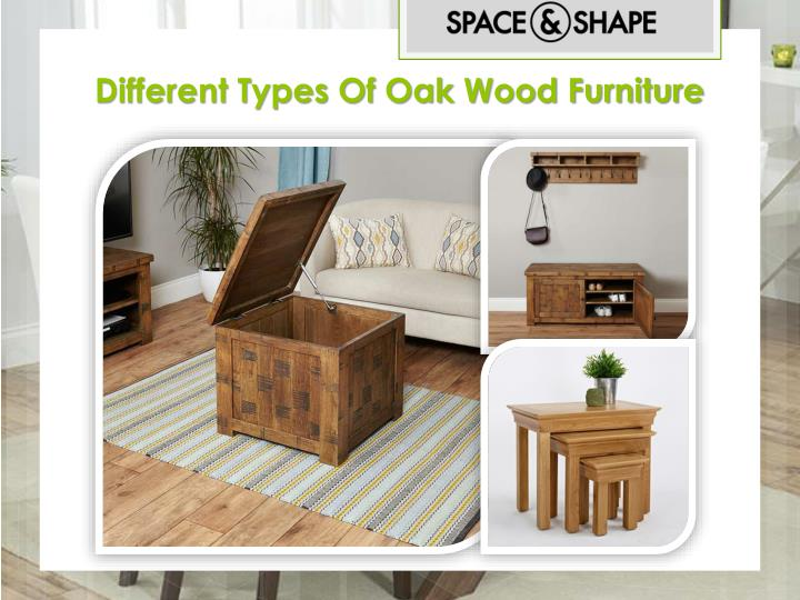 Different Types Of Oak Wood Furniture