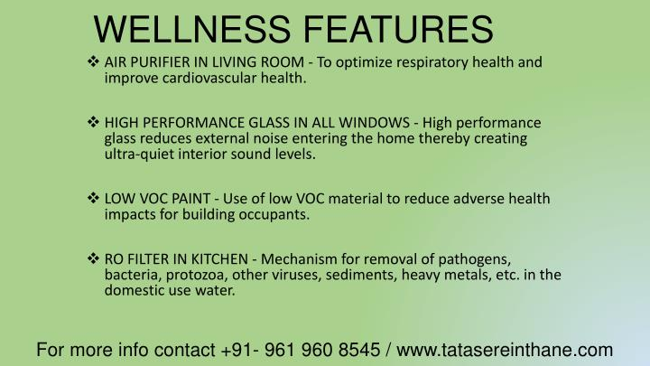 WELLNESS FEATURES