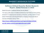software defined security market research report global forecast to 2022