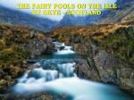 the fairy pools on the isle of skye scotland