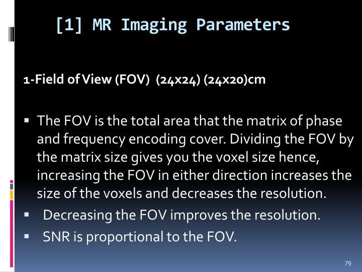 [1] MR Imaging Parameters