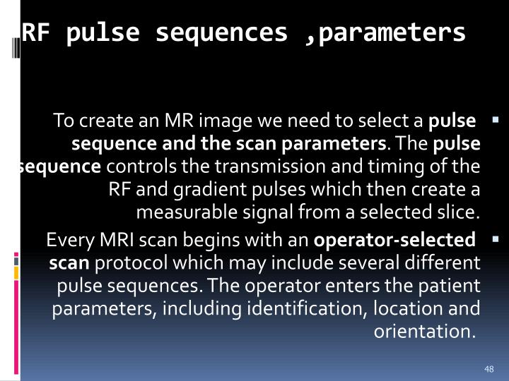 RF pulse sequences ,parameters