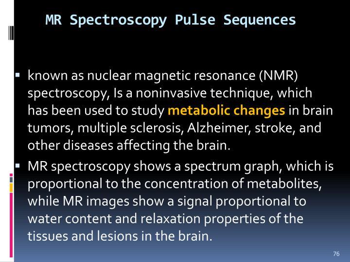 MR Spectroscopy Pulse Sequences