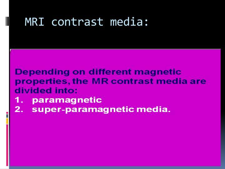 MRI contrast media: