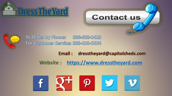 Website :    https://www.dresstheyard.com