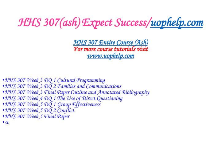 Hhs 307 ash expect success uophelp com1