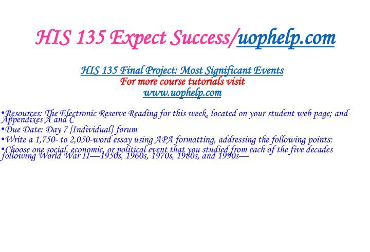 His 135 expect success uophelp com2