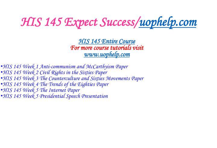 His 145 expect success uophelp com1