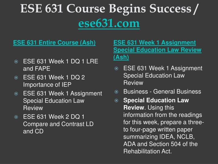 Ese 631 course begins success ese631 com1