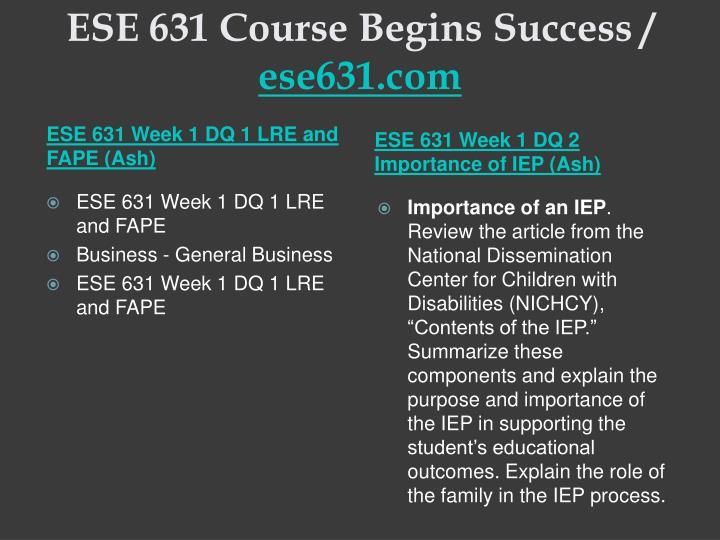 Ese 631 course begins success ese631 com2
