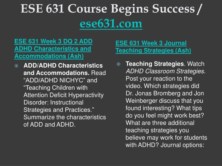 ESE 631 Course Begins Success /