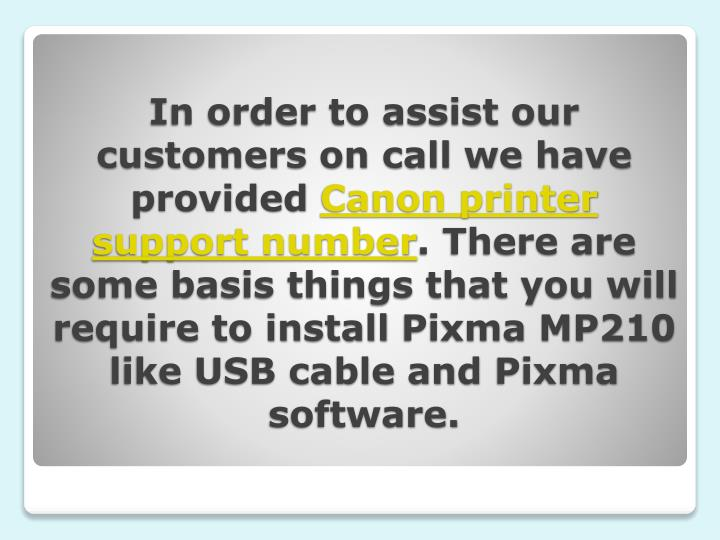 In order to assist our customers on call we have provided