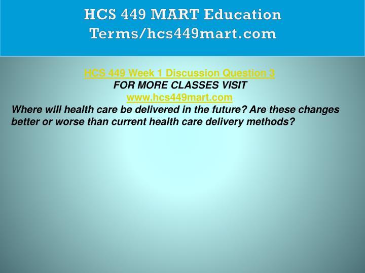 HCS 449 MART Education Terms/hcs449mart.com