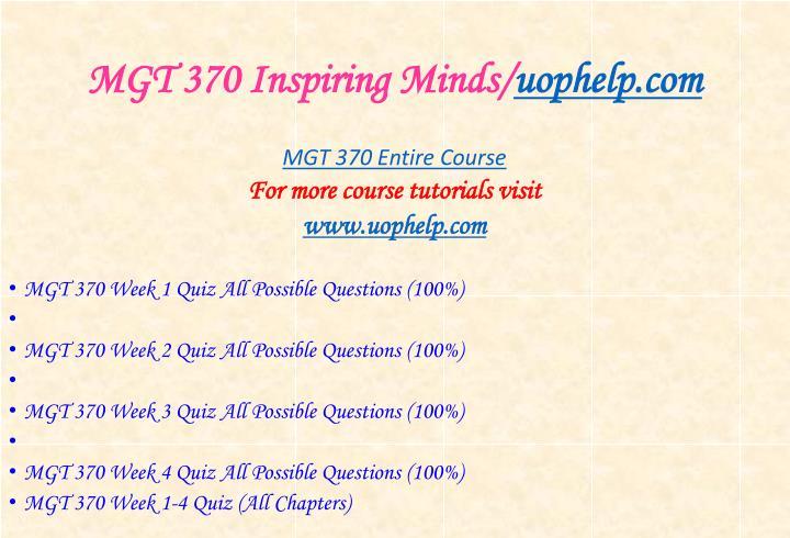 Mgt 370 inspiring minds uophelp com1